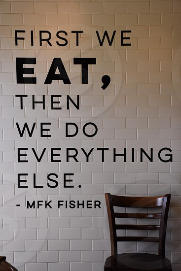 first we eat then we do everything else mfk fisher photo