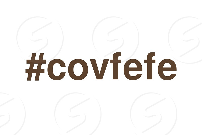 US President Hashtag Covfefe Tweet Label Typo photo