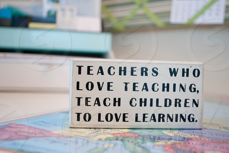 teachers who love teaching teach children to love learning  photo