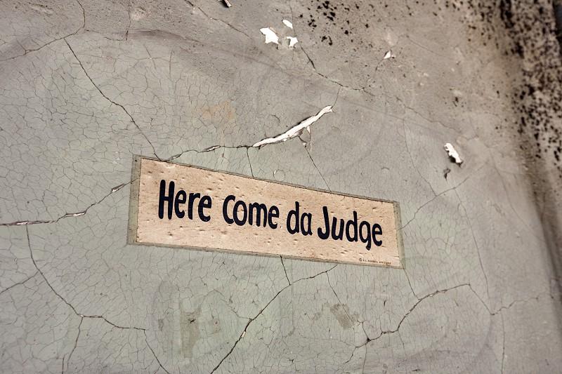 Here comes da judge photo