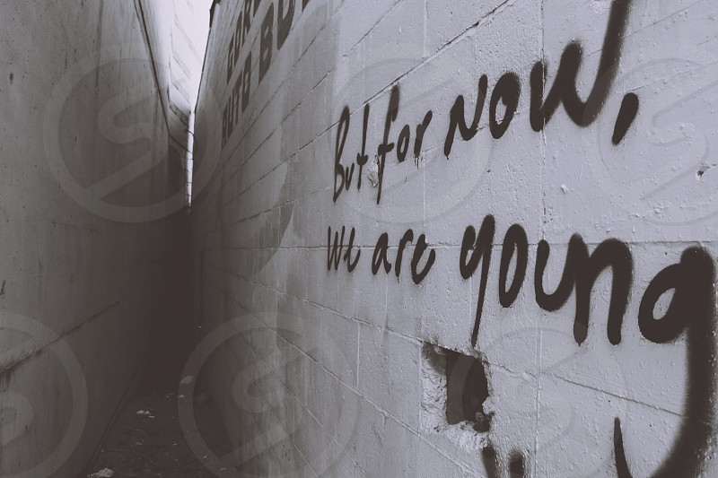 but for now we are young graffiti photo