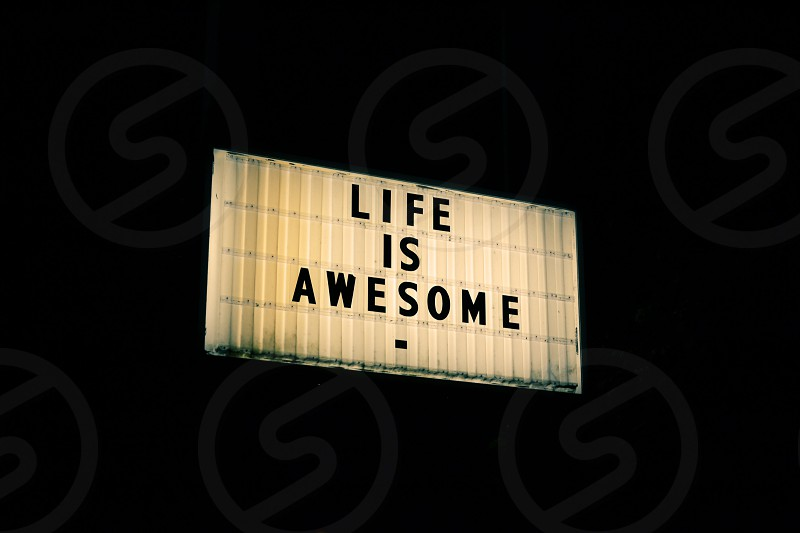 Life is Awesome! photo