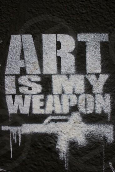 art is my weapon print photo