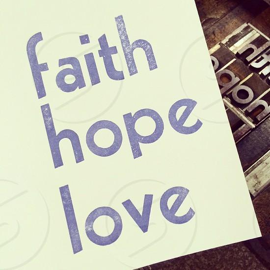 Faith hope love  photo
