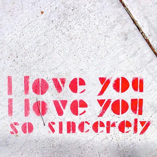 Graffiti- I love you so sincerely  photo