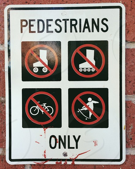 pedestrians only sign photo