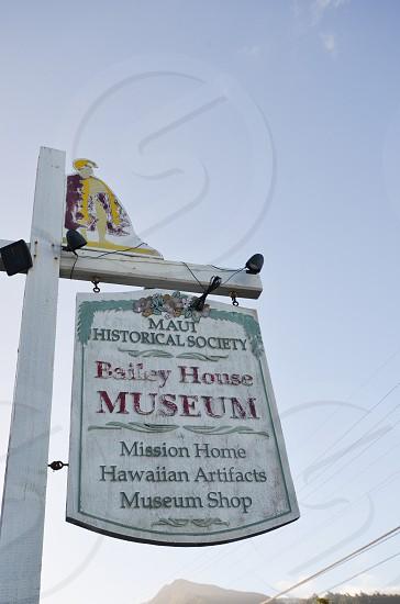 Bailey House Museum sign Maui Hawaii Hawaiian antiquities collection missionary plantation era artifacts historical society photo