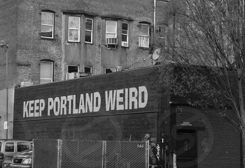 keep portland wierd photo