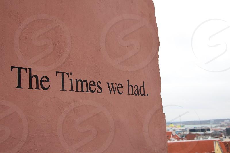 caption wall phrase motivation memory europe time people art urban photo