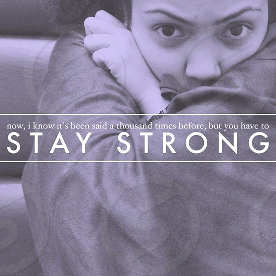 Stay strong photo