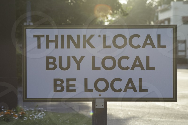 think local buy local be local photo